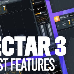 Nectar 3 Plus: 6 Best Features For Processing Vocals