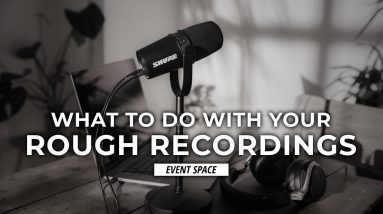 What to Do With Rough Song Ideas and Recordings   B&H Event Space
