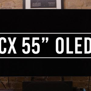 """Why Your Next TV Should Be an OLED   LG CX 55"""" Smart OLED TV"""